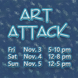 Art Attack – Nov. 3-5